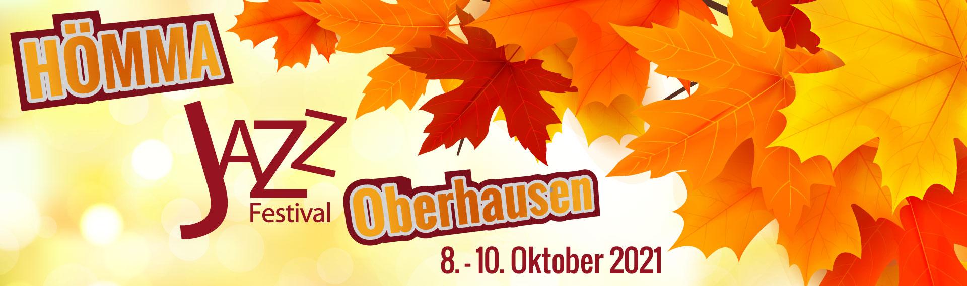 HÖMMA 21 – Das Jazzfestival in Oberhausen